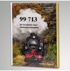 Buch 99 713 die Geschichte einer Schmalspurbahndampflok