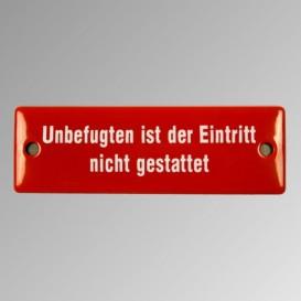 "Emailleschild ""Unbefugen ist ..."""