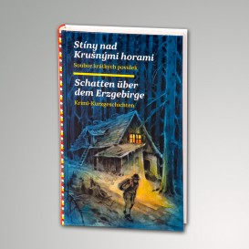 """Buch """"Schatten über dem Erzgebirge"""" deutsch-tschechisch"""
