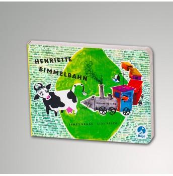 Henriette Bimmelbahn - Pappbilderbuch